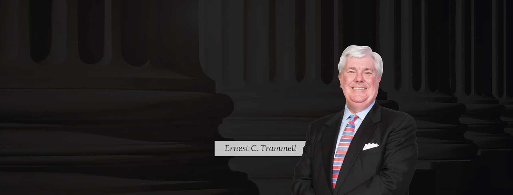 Ernest C. Trammell - Lawyer at Trammell & Mills Law Firm