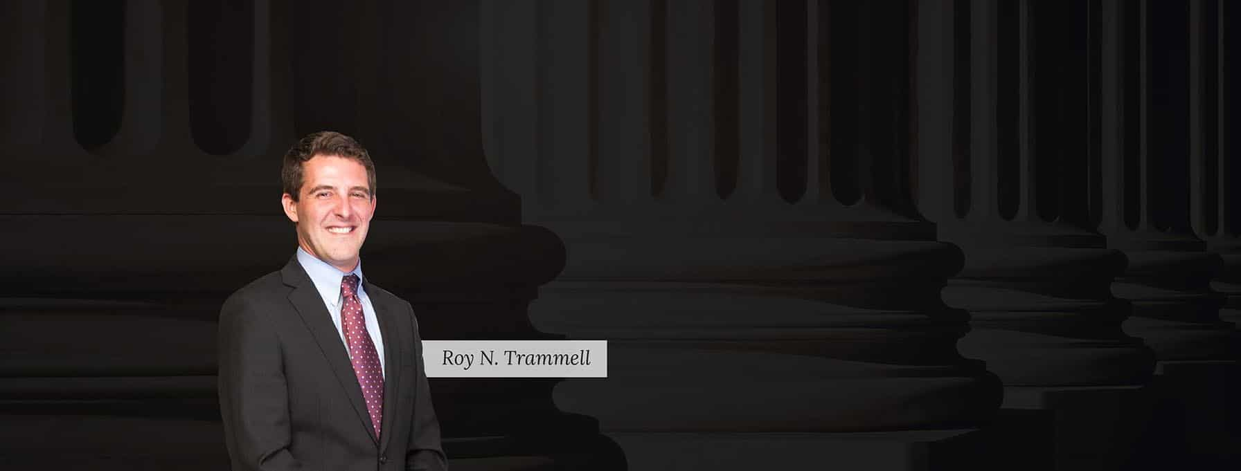 Roy Trammell - Trammell & Mills Law Firm in Anderson, SC